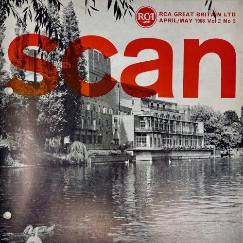 RCA Great Britain Ltd, SCAN Magazine, April/May 1966, Vol 2 No 3