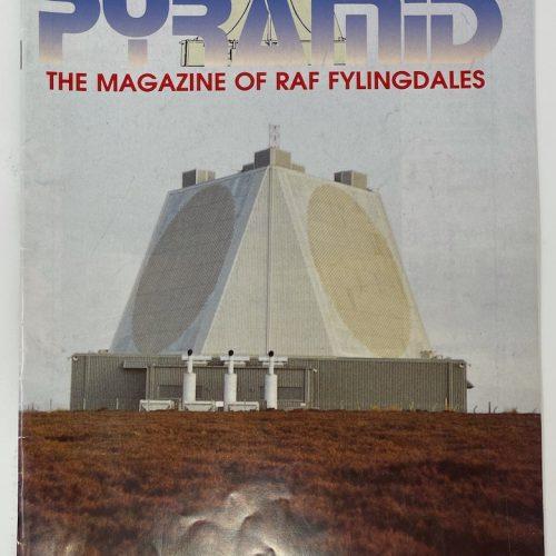 PYRAMID, The Magazine of RAF Fylingdales, Launch Issue Dec/Jan/Feb 1991/1992