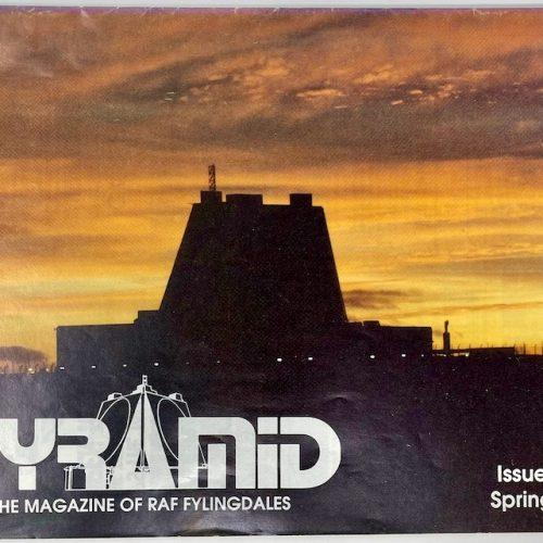 PYRAMID The Magazine of RAF Fylingdales Issue No.6 Spring 1993