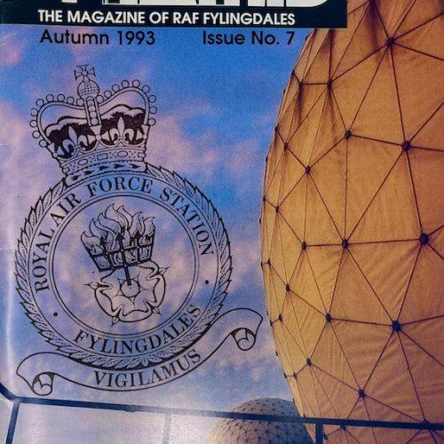 PYRAMID, The Magazine of RAF Fylingdales, Issue No.7 Autumn 1993
